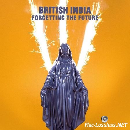 British India – Forgetting the Future (2017) FLAC (tracks)