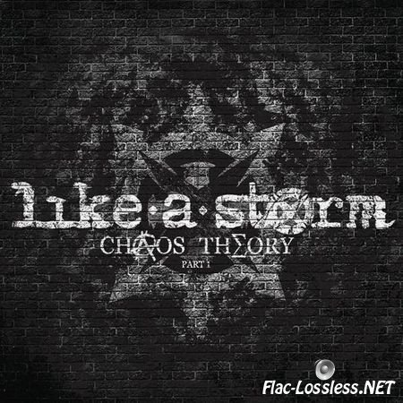 Like a Storm - Chaos Theory: Part 1 (2012) FLAC (tracks + .cue)