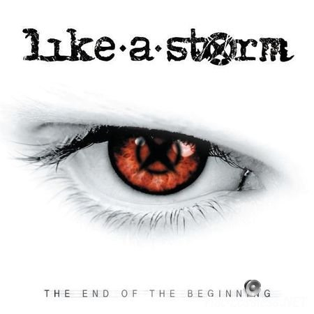 Like a Storm - The End of the Beginning (2009) FLAC (tracks + .cue)