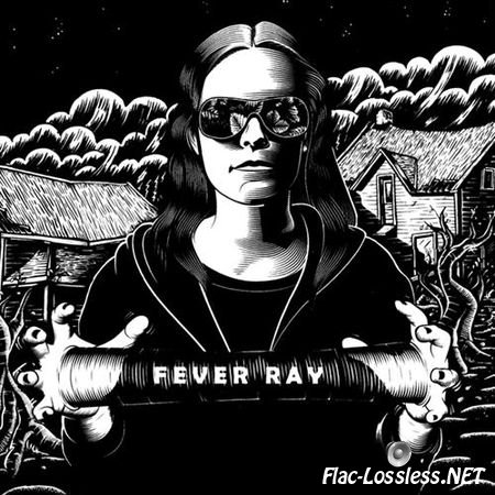 Fever Ray - Fever Ray (2009) FLAC (tracks)