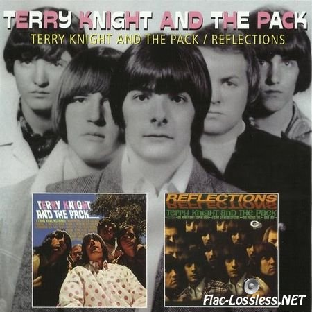 Terry Knight And The Pack - Terry Knight & The Pack / Reflections (1966, 2010) FLAC (image + .cue)
