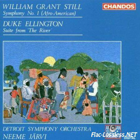 William Grant Still  Duke Ellington - Detroit Symphony Orchestra, Neeme Jarvi - Symphony No. 1 (Afro-American)  Suite From 'The River' (1993) FLAC (tracks + .cue)]