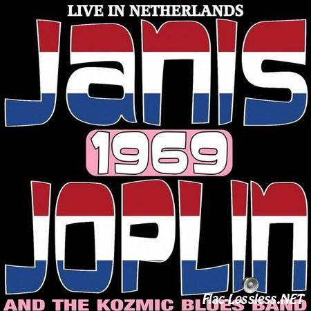 Janis Joplin & The Kozmic Blues Band - Live In The Netherlands 1969 - The Rare Amsterdam TV Broadcast (2017) FLAC (tracks)