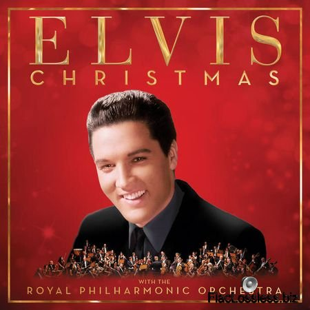 Elvis Presley – Christmas with Elvis and the Royal Philharmonic Orchestra (2017) [24bit Hi-Res, Deluxe Edition] FLAC (tracks)