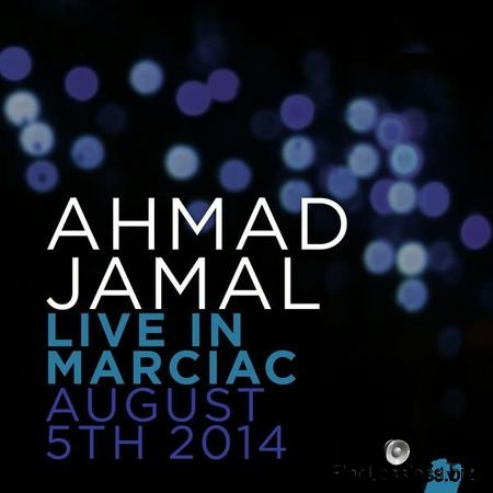 Ahmad Jamal – Live In Marciac, August 5th 2014 (2015) [24bit Hi-Res] FLAC (tracks)