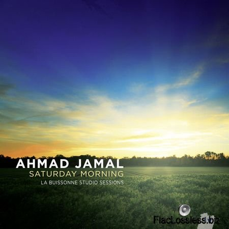 Ahmad Jamal – Saturday Morning (2013) [24bit Hi-Res] FLAC (tracks)