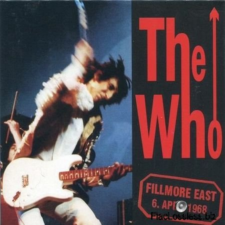 The Who - Live At The Fillmore East 1968 (1996) FLAC (tracks + .cue)