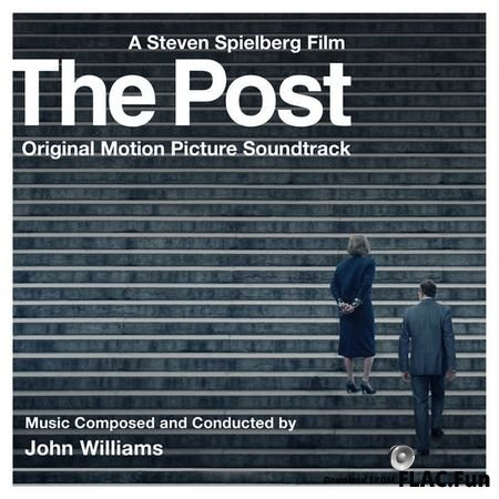 John Williams – The Post (Original Motion Picture Soundtrack) (2017) [24bit Hi-Res] FLAC (tracks)