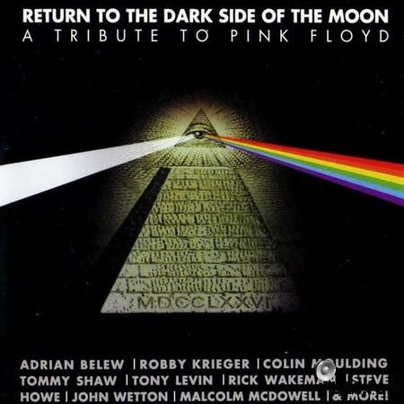 VA - Return To The Dark Side Of The Moon (A Tribute To Pink Floyd) (2006) FLAC (tracks + .cue)