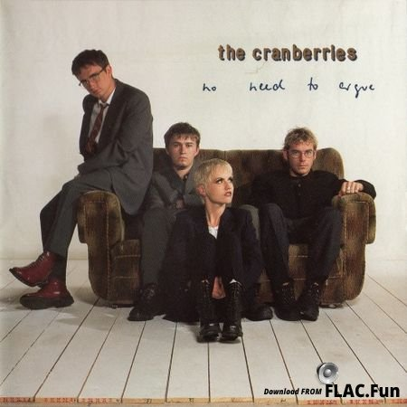 The Cranberries - No Need To Argue (1994) FLAC (image+.cue)