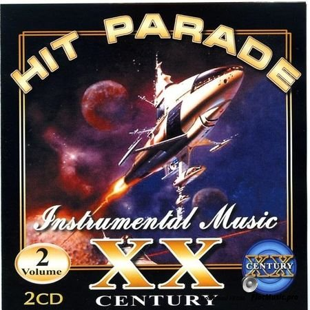 VA - Hit Parade XX Century Instrumental Music Vol. 2 (2002) FLAC (tracks + .cue)