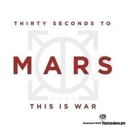 Thirty Seconds To Mars (30 Seconds To Mars) - This Is War (2009) FLAC