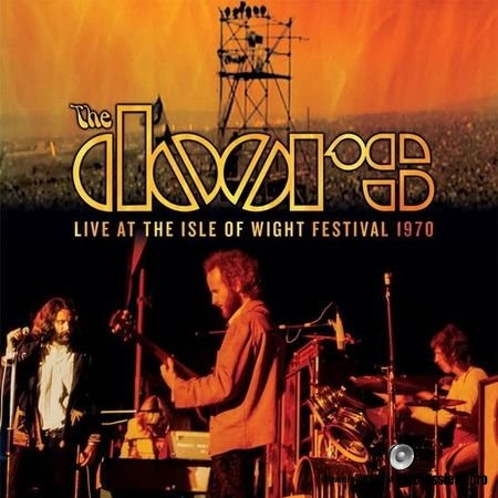 The Doors - Live At The Isle Of Wight Festival (1970, 2018) FLAC (tracks)