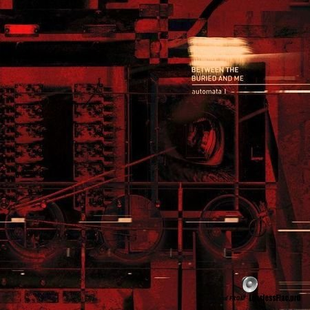 Between The Buried And Me - Automata I (2018) FLAC (tracks)