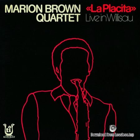 Marion Brown Quartet - La Placita: Live In Willisau (1977, 2016) FLAC (tracks + .cue)