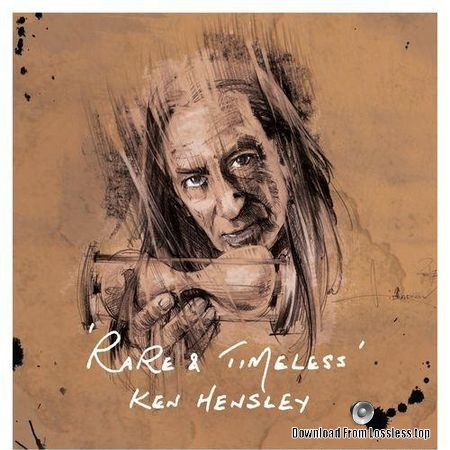 Ken Hensley - Rare and Timeless (2018) FLAC (tracks)
