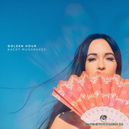 Kacey Musgraves - Golden Hour (2018) FLAC