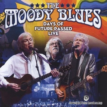 The Moody Blues - Days of Future Passed Live (2018) FLAC (tracks + .cue)
