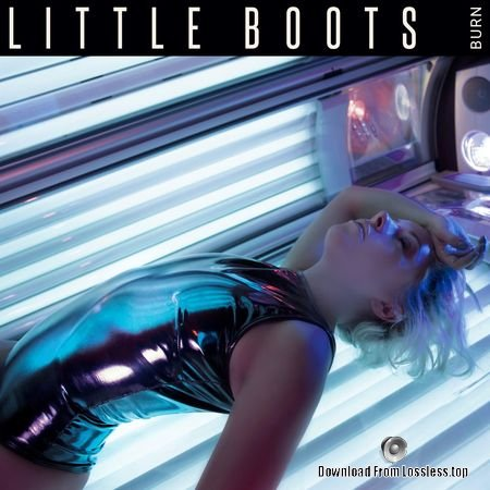 Little Boots - Burn EP (2018) FLAC