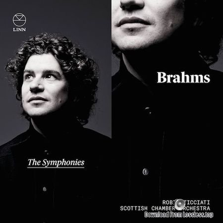 Robin Ticciati and Scottish Chamber Orchestra - Brahms: The Symphonies (2018) (24bit Hi-Res) FLAC