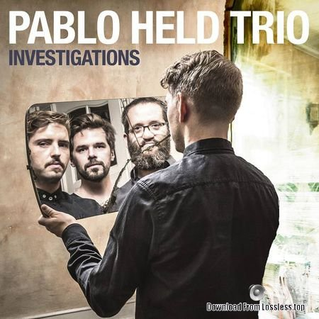 Pablo Held Trio - Investigations (Deluxe Edition) (2018) FLAC