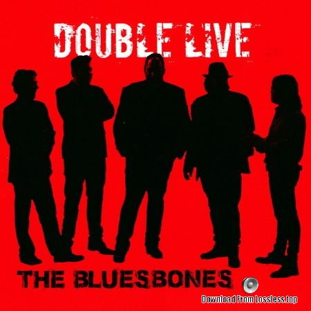 The Bluesbones - Double Live (2016) 2 CD, Live FLAC (tracks + .cue)