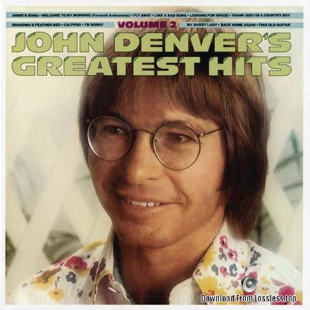 John Denver – Greatest Hits Vol.2 (1977, 2017) (24bit/96kHz) FLAC