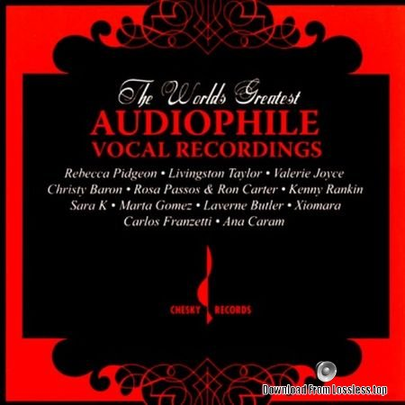 VA - The World's Greatest Audiophile Vocal Recordings (2006) (24bit HiRes) FLAC