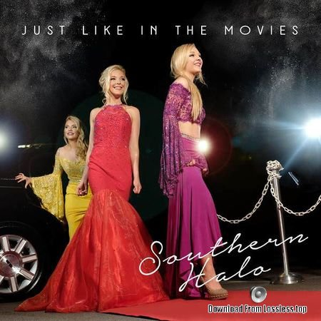 Southern Halo - Just Like in the Movies (2018) FLAC