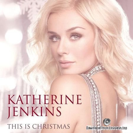 Katherine Jenkins – This Is Christmas (2012) FLAC (tracks + .cue)