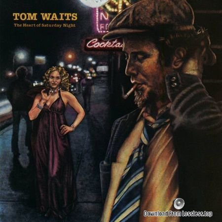 Tom Waits - The Heart Of Saturday Night (1974, 2018) (24bit/192kHz) FLAC