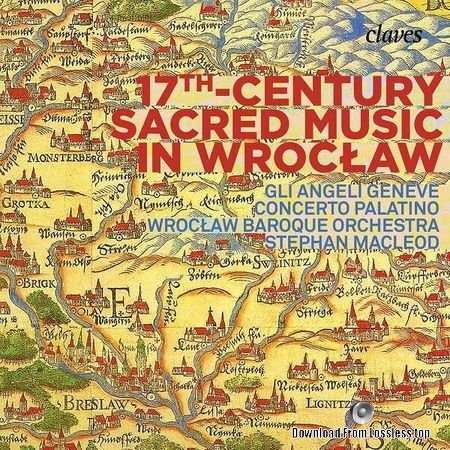 Stephan MacLeod - 17th Century Sacred Music in Wrocław (2018) (24bit Hi-Res) FLAC