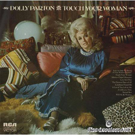 Dolly Parton – Touch Your Woman 1972 (2014) [24bit Hi-Res] FLAC (tracks)