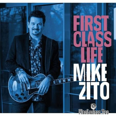 Mike Zito - First Class Life (2018) (24bit Hi-Res) FLAC