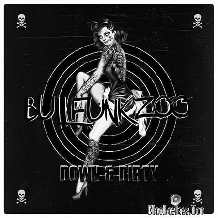 Bull Funk Zoo - Down and Dirty (2018) FLAC