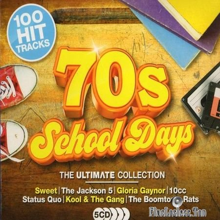 VA - 70's - School Days (The Ultimate Collection) (2017) FLAC (tracks + .cue)