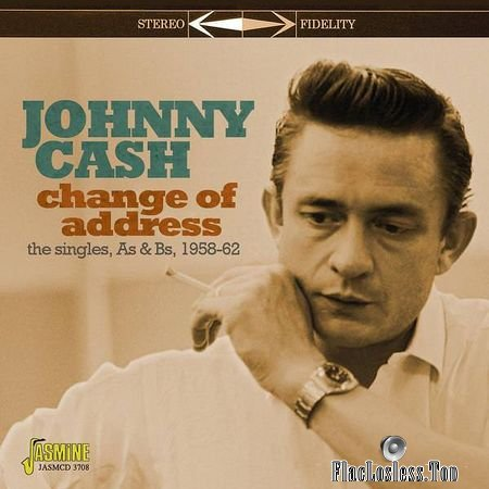Jonny Cash - Change of Address (Singles As and Bs 1958-62) (2018) FLAC