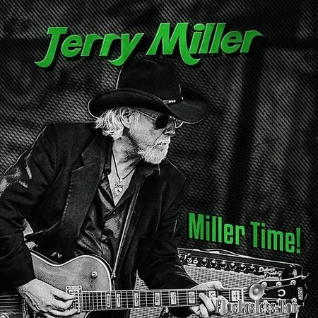 Jerry Miller - Miller Time! (2018) FLAC