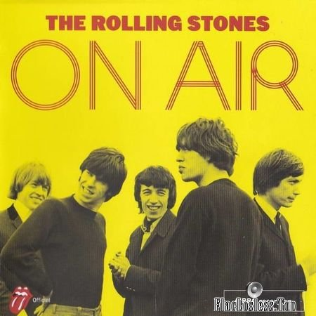 The Rolling Stones - The Rolling Stones On Air (2017) FLAC (image + .cue)
