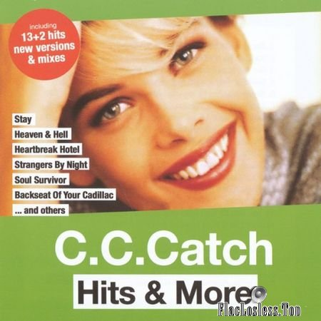 C.C. Catch - Hits & More (New Versions & Mixes) (2017) FLAC