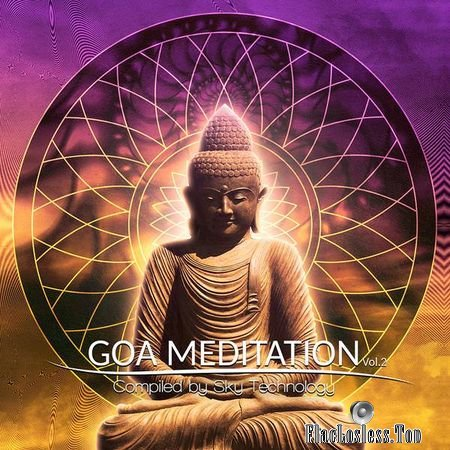 VA - Goa Meditation Vol. 2 (2018) (Compiled by Sky Technology) FLAC