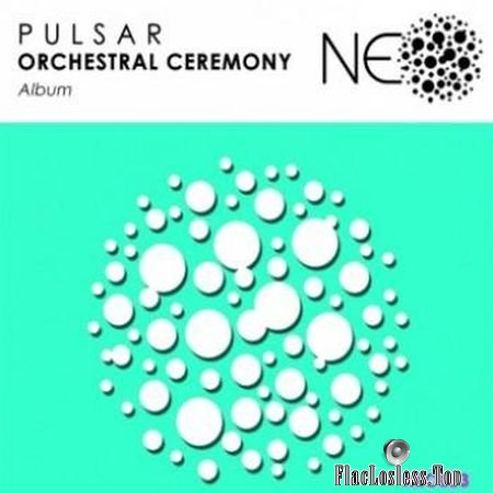 P U L S A R - Orchestral Ceremony (2018) FLAC (tracks)