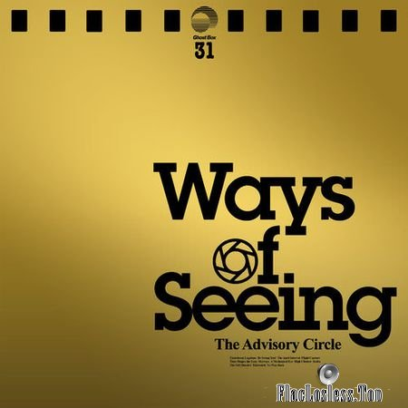 The Advisory Circle - Ways of Seeing (2018) FLAC