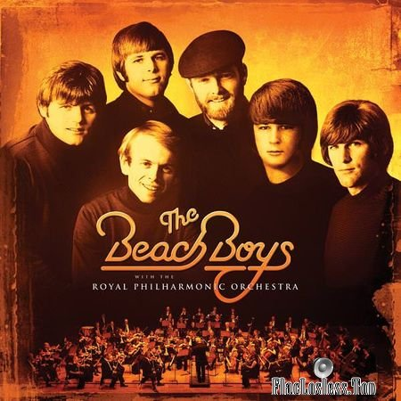 The Beach Boys and Royal Philharmonic Orchestra - The Beach Boys With The Royal Philharmonic Orchestra (2018) (24bit Hi-Res) FLAC