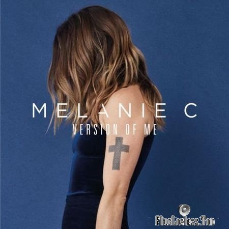 Melanie C - Version Of Me: Deluxe (2017) FLAC (tracks)