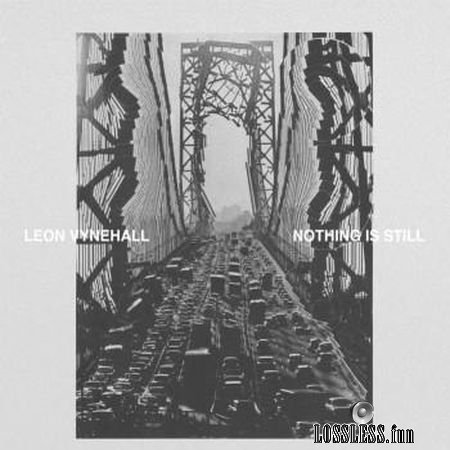 Leon Vynehall - Nothing Is Still (2018) FLAC (tracks)
