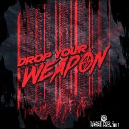 Drop Your Weapon - Drop Your Weapon (2018) FLAC (tracks)