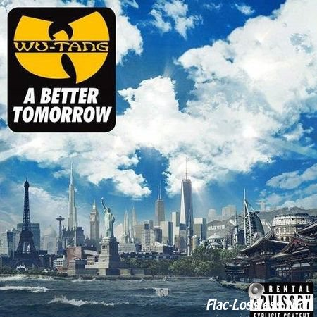 Wu-Tang Clan - A Better Tomorrow (2014) FLAC (tracks + .cue)