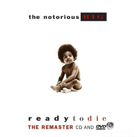 The Notorious B.I.G. - Ready to Die (1994/2004) FLAC (tracks + .cue)