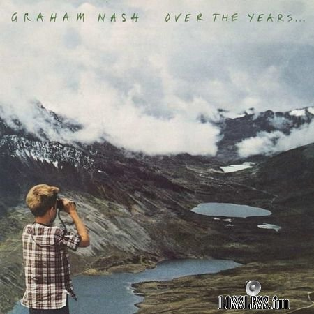 Graham Nash - Over The Years... (2018) FLAC (tracks)